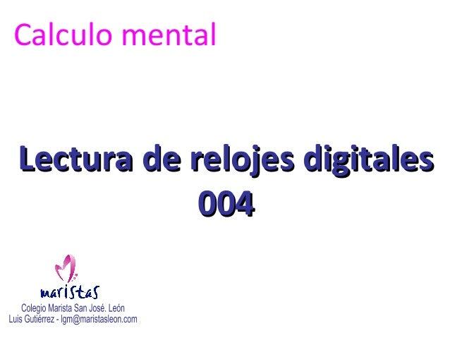 Calculo mentalLectura de relojes digitales            004