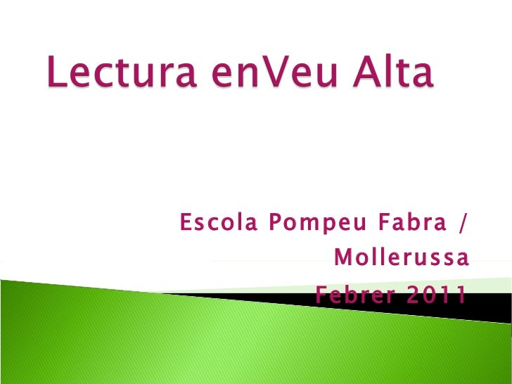 Escola Pompeu Fabra / Mollerussa Febrer 2011