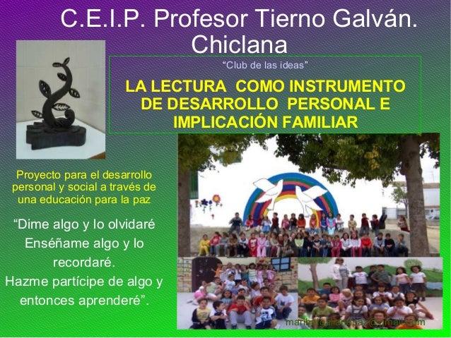 """C.E.I.P. Profesor Tierno Galván. Chiclana """"Club de las ideas""""  LA LECTURA COMO INSTRUMENTO DE DESARROLLO PERSONAL E IMPLIC..."""