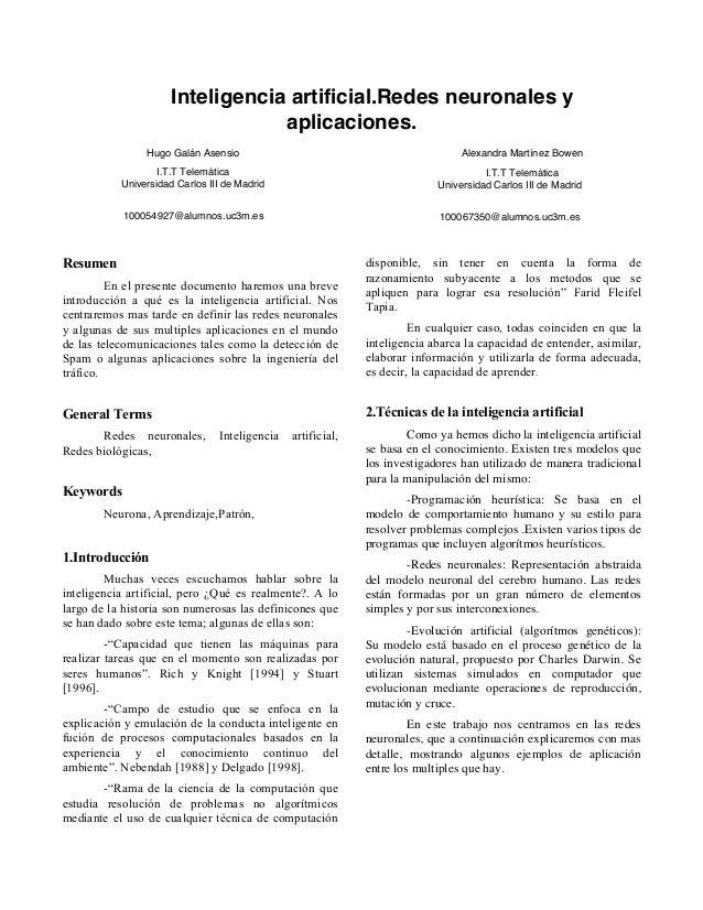 Inteligencia artificial.Redes neuronales y aplicaciones. Resumen En el presente documento haremos una breve introducción a...