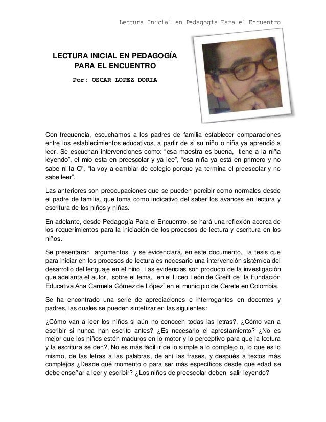 Lectura Inicial en Pedagogía Para el Encuentro LECTURA INICIAL EN PEDAGOGÍA PARA EL ENCUENTRO Por: OSCAR LOPEZ DORIA Con f...