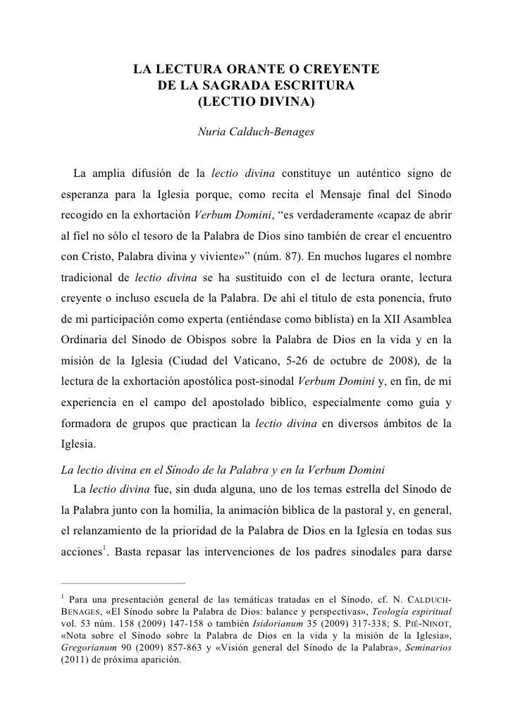 LA LECTURA ORANTE O CREYENTE                   DE LA SAGRADA ESCRITURA                        (LECTIO DIVINA)             ...