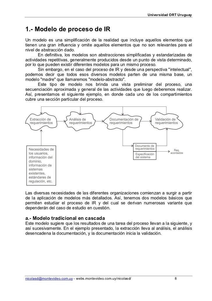 Universidad ORT Uruguay1.- Modelo de proceso de IRUn modelo es una simplificación de la realidad que incluye aquellos elem...