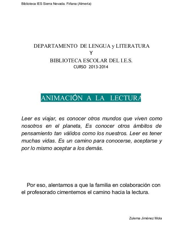 BibliotecaIESSierraNevada.Fiñana(Almería)  DEPARTAMENTODELENGUAyLITERATURA Y BIBLIOTECAESCOLARDELI.E.S. CURS...