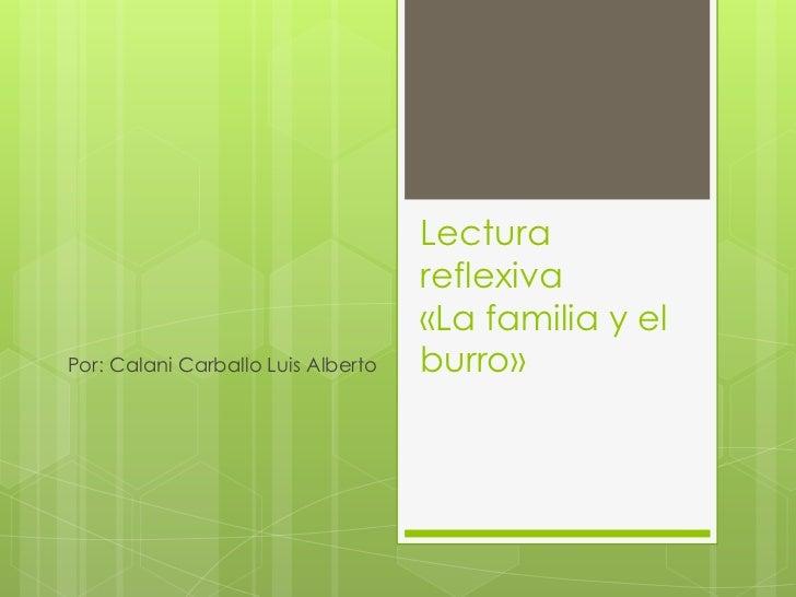 Lectura                                    reflexiva                                    «La familia y elPor: Calani Carbal...