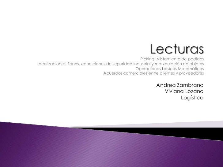 LecturasPicking: Alistamiento de pedidosLocalizaciones, Zonas, condiciones de seguridad industrial y manipulación de objet...