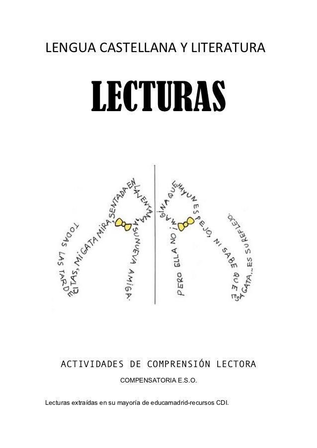 LENGUA CASTELLANA Y LITERATURA                LECTURAS     ACTIVIDADES DE COMPRENSIÓN LECTORA                     ...