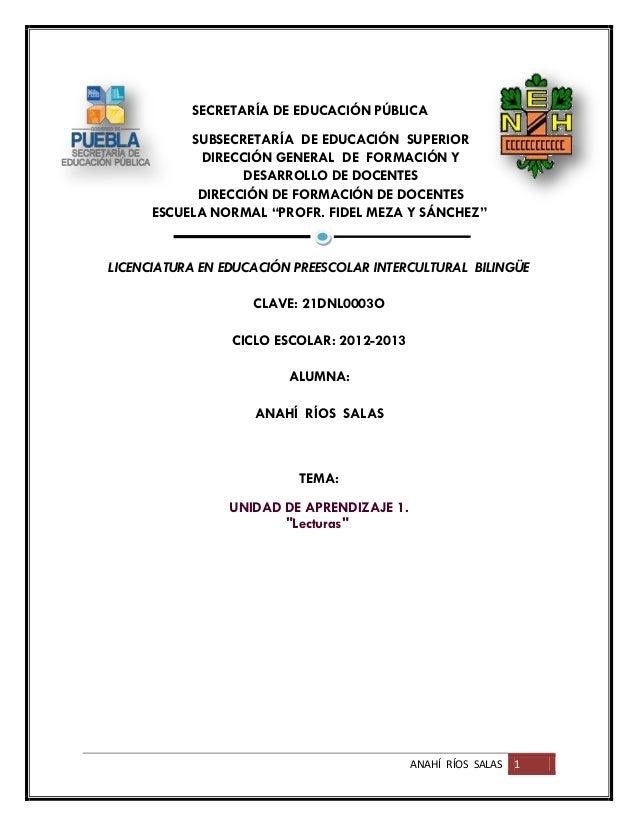 ANAHÍ RÍOS SALAS 1 SECRETARÍA DE EDUCACIÓN PÚBLICA SUBSECRETARÍA DE EDUCACIÓN SUPERIOR DIRECCIÓN GENERAL DE FORMACIÓN Y DE...