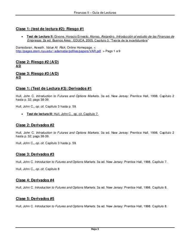 Finanzas II – Guía de Lecturas Hoja 3 Clase 1: (test de lectura #2): Riesgo #1  Test de Lectura II: Givone, Horacio Ernes...