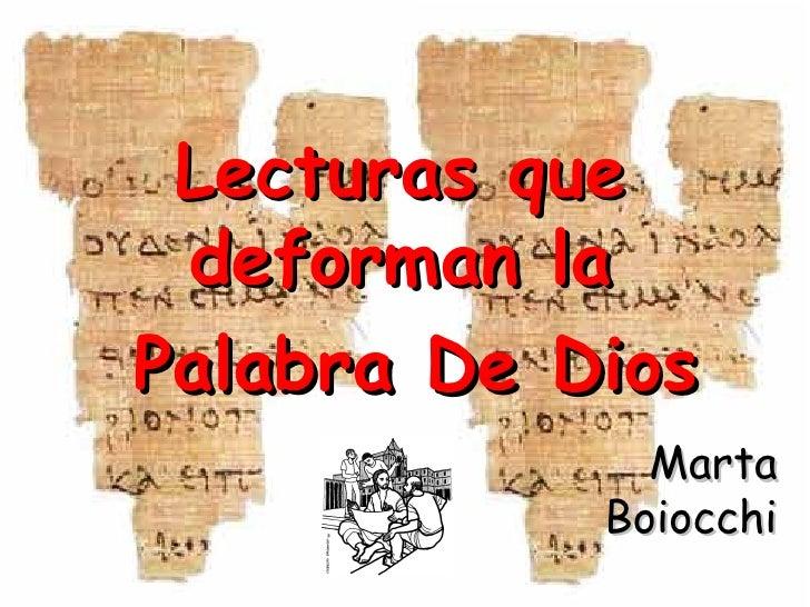 Marta Boiocchi Lecturas que deforman la Palabra De Dios