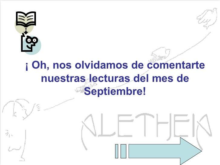 ¡ Oh, nos olvidamos de comentarte nuestras lecturas del mes de Septiembre!