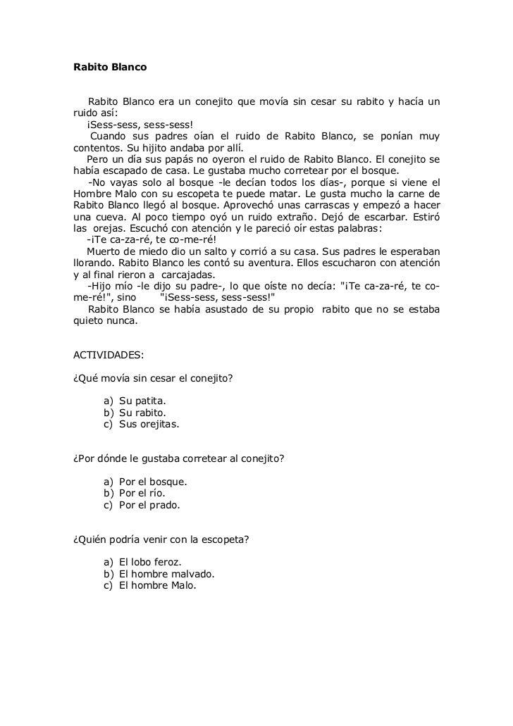 Rabito Blanco    Rabito Blanco era un conejito que movía sin cesar su rabito y hacía unruido así:    ¡Sess-sess, sess-sess...