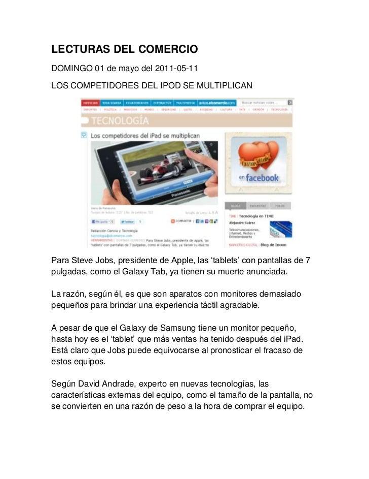 LECTURAS DEL COMERCIO<br />DOMINGO 01 de mayo del 2011-05-11<br />LOS COMPETIDORES DEL IPOD SE MULTIPLICAN<br />          ...