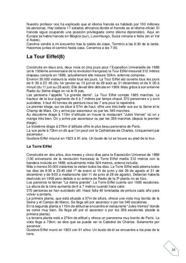 10 Nuestro profesor nos ha explicado que el idioma francés es hablado por 100 millones de personas. Hay todavía 17 estados...