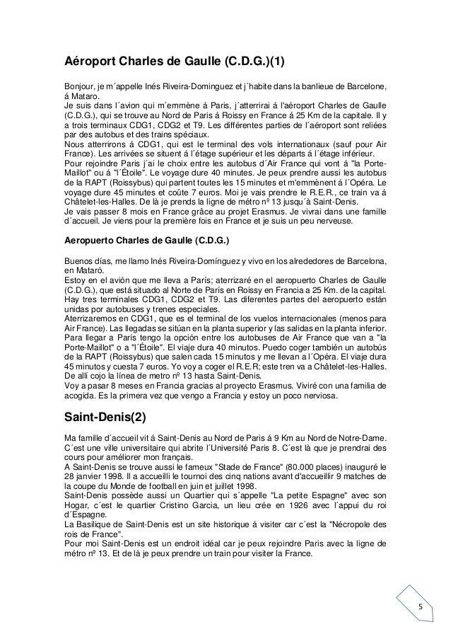 5 Aéroport Charles de Gaulle (C.D.G.)(1) Bonjour, je m´appelle Inés Riveira-Dominguez et j´habite dans la banlieue de Barc...