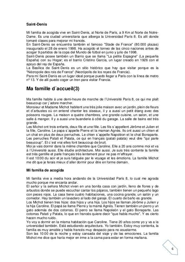 6 Saint-Denis Mi familia de acogida vive en Saint-Denis, al Norte de París, a 9 Km al Norte de Notre- Dame. Es una ciudad ...