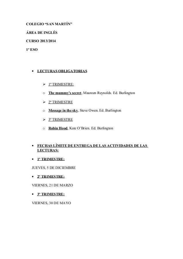 "COLEGIO ""SAN MARTÍN"" ÁREA DE INGLÉS CURSO 2013/2014 1º ESO • LECTURAS OBLIGATORIAS  1º TRIMESTRE: o The mummy's secret, M..."