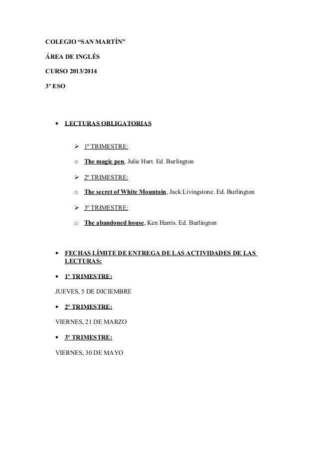 "COLEGIO ""SAN MARTÍN"" ÁREA DE INGLÉS CURSO 2013/2014 3º ESO • LECTURAS OBLIGATORIAS  1º TRIMESTRE: o The magic pen, Julie ..."