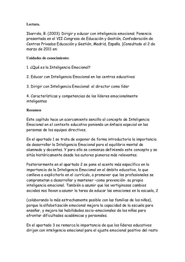 Lectura.Ibarrola, B. (2003). Dirigir y educar con inteligencia emocional. Ponenciapresentada en el VII Congreso de Educaci...