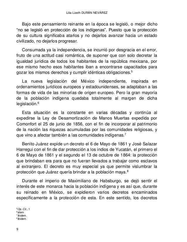 EL DERECHO INDÍGENA EN MÉXICO A PARTIR DE LA INDEPENDENCIA 10 que se emitieron por el mencionado monarca, se orillaban de ...