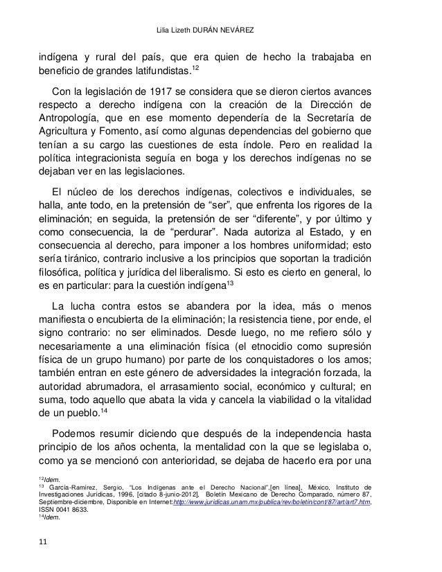 EL DERECHO INDÍGENA EN MÉXICO A PARTIR DE LA INDEPENDENCIA 12 política indigenista que coqueteaba entre un fundamento teór...