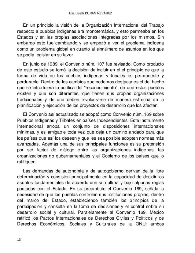 EL DERECHO INDÍGENA EN MÉXICO A PARTIR DE LA INDEPENDENCIA 14 establecen en su artículo 1º. El derecho a la libre determin...