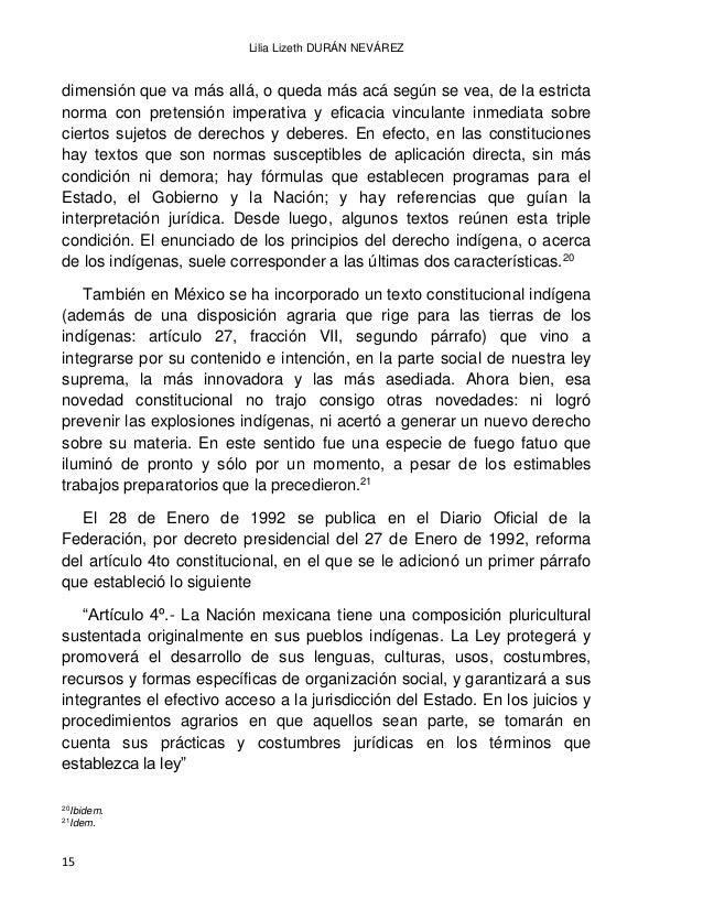 EL DERECHO INDÍGENA EN MÉXICO A PARTIR DE LA INDEPENDENCIA 16 La reforma al artículo 4to constitucional fue sin lugar a du...