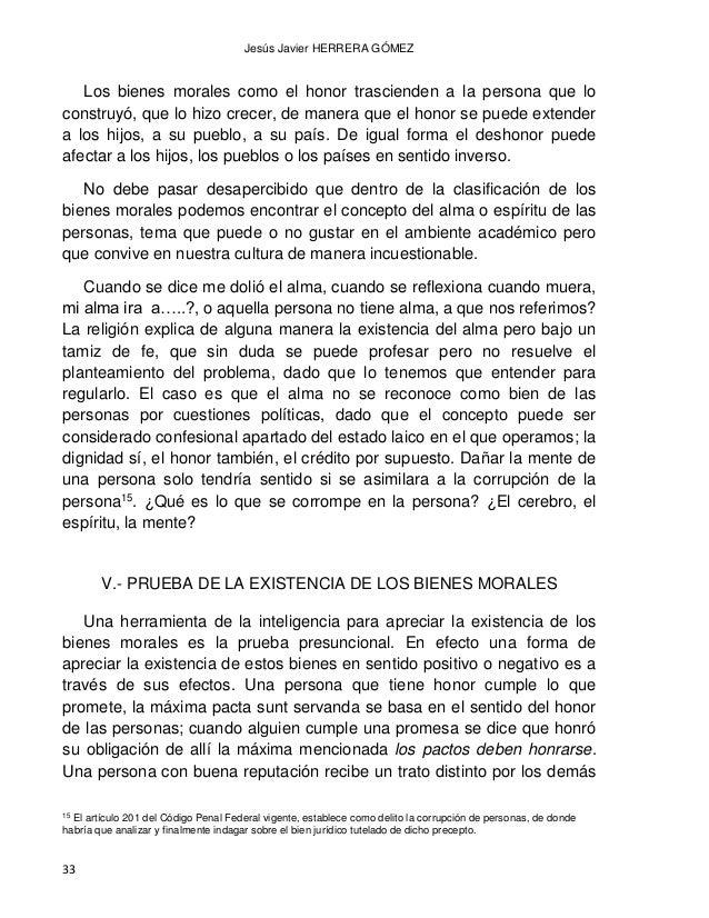 DAÑO MORAL LOS BIENES FISICOS Y LOS BIENES MORALES CONVERGENCIAS Y DIVERGENCIAS 34 que aquellos que tiene mala reputación....