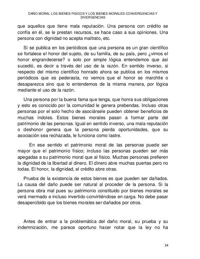 Jesús Javier HERRERA GÓMEZ 35 desarrollado una definición de bienes morales. A lo más que ha llegado el legislador es a de...