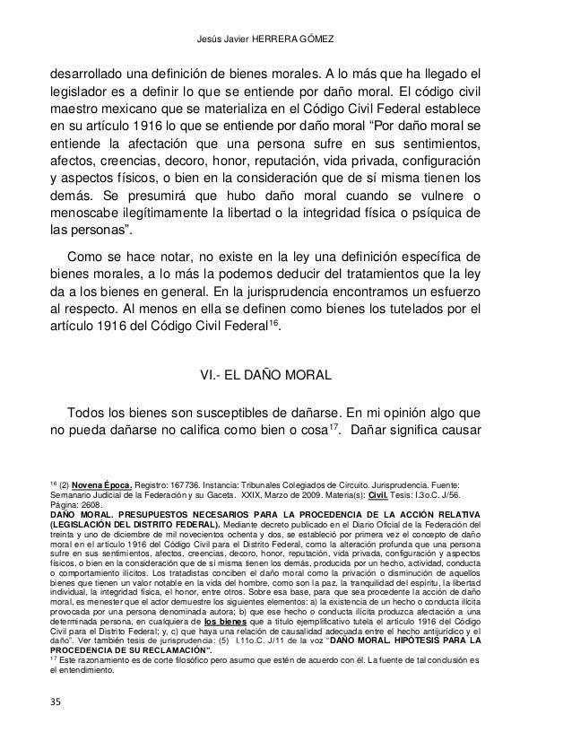 DAÑO MORAL LOS BIENES FISICOS Y LOS BIENES MORALES CONVERGENCIAS Y DIVERGENCIAS 36 detrimento, perjuicio, menoscabo, dolor...