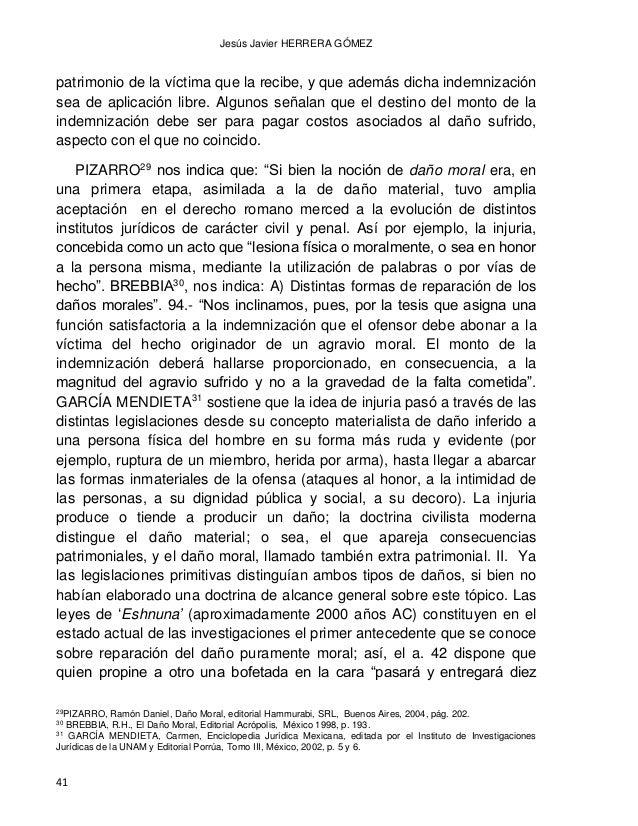 """DAÑO MORAL LOS BIENES FISICOS Y LOS BIENES MORALES CONVERGENCIAS Y DIVERGENCIAS 42 shekels de plata"""". La injuria verbal da..."""