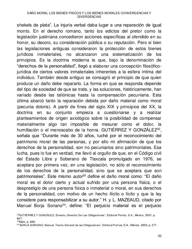 Jesús Javier HERRERA GÓMEZ 43 patrimonial; el perjuicio moral, es el perjuicio extra patrimonial, no económico (número 293...