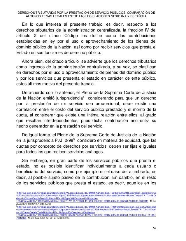 Reyes Humberto DE LAS CASAS MUÑOZ 53 que es posible identificar al beneficiario o usuario, las leyes que establecen un sis...