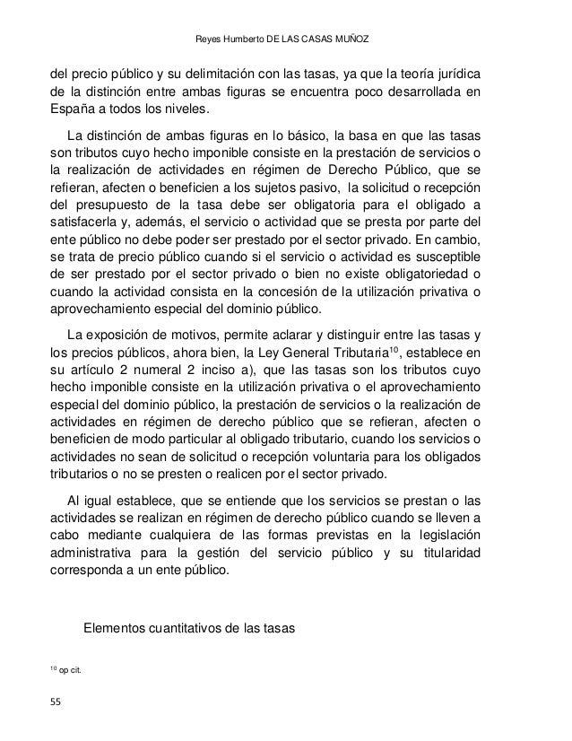 DERECHOS TRIBUTARIOS POR LA PRESTACIÓN DE SERVICIO PÚBLICOS. COMPARACIÓN DE ALGUNOS TEMAS LEGALES ENTRE LAS LEGISLACIONES ...
