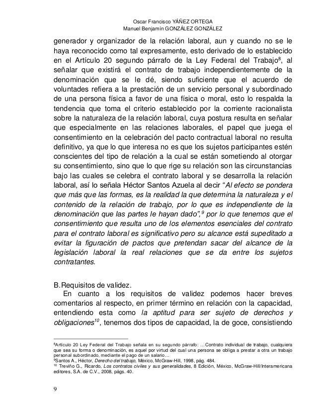 Oscar Francisco YÁÑEZ ORTEGA Manuel Benjamín GONZÁLEZ GONZÁLEZ 11 Así entonces en relación al consentimiento para laborar ...