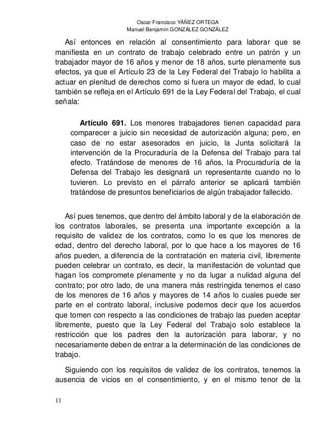 Oscar Francisco YÁÑEZ ORTEGA Manuel Benjamín GONZÁLEZ GONZÁLEZ 13 VI. Un salario que no sea remunerador, a juicio de la Ju...