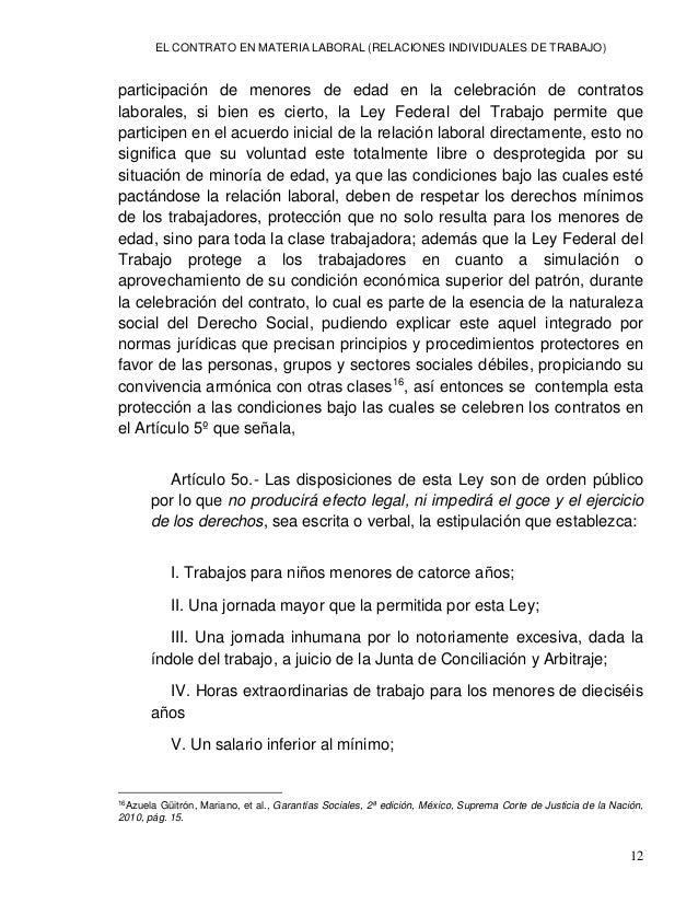 EL CONTRATO EN MATERIA LABORAL (RELACIONES INDIVIDUALES DE TRABAJO) 14 caso en que el consentimiento del trabajador este v...