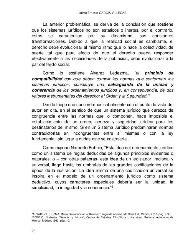 Jaime Ernesto GARCÍA VILLEGAS 25 sistematizada de actos formales en que las autoridades del estado competentes elaboran, m...