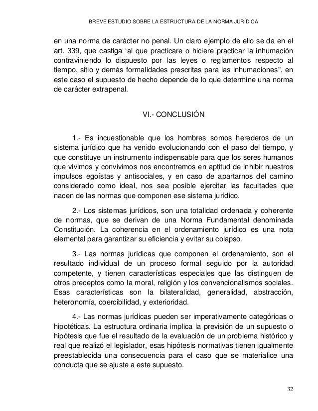 BREVE ESTUDIO SOBRE LA ESTRUCTURA DE LA NORMA JURÍDICA 34 MUÑOZ CONDE, Francisco, 'Introducción al Derecho Penal', segunda...