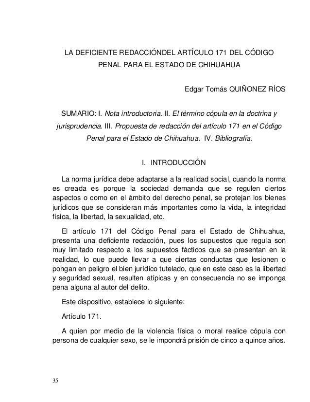 Edgar Tomás QUIÑONEZ RÍOS 37 contra del menor, sino que ella es quien se introduce a si misma el pene del menor, su conduc...