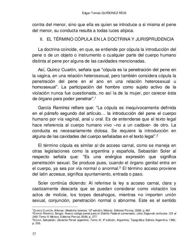 Edgar Tomás QUIÑONEZ RÍOS 39 propiamente fenómeno copulativo o ayuntamiento, dada la ausencia de la indispensable y caract...