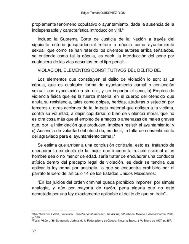 Edgar Tomás QUIÑONEZ RÍOS 41 Por ello se considera indispensable reformar el artículo 171 del Código Penal, para que se ti...