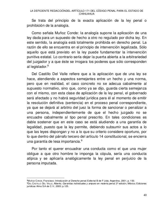 LA DEFICIENTE REDACCIÓNDEL ARTÍCULO 171 DEL CÓDIGO PENAL PARA EL ESTADO DE CHIHUAHUA 42 Constituye el delito de violación ...