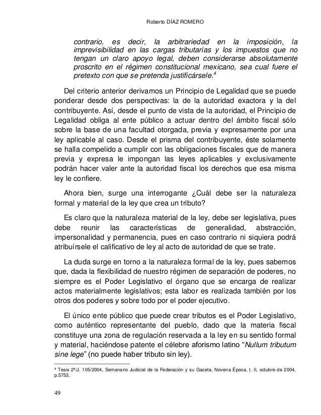 Roberto DÍAZ ROMERO 51 regular una materia concreta, precisándole las bases y los parámetros generales conforme a los cual...