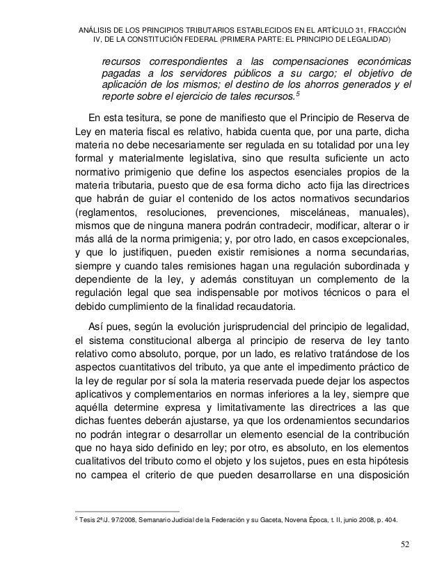 ANÁLISIS DE LOS PRINCIPIOS TRIBUTARIOS ESTABLECIDOS EN EL ARTÍCULO 31, FRACCIÓN IV, DE LA CONSTITUCIÓN FEDERAL (PRIMERA PA...