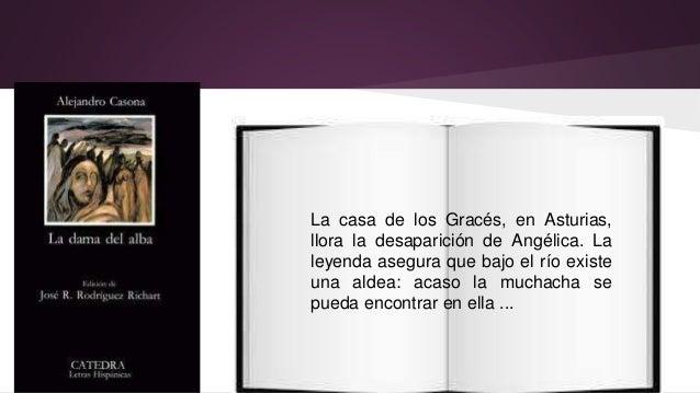 La casa de los Gracés, en Asturias,  llora la desaparición de Angélica. La  leyenda asegura que bajo el río existe  una al...