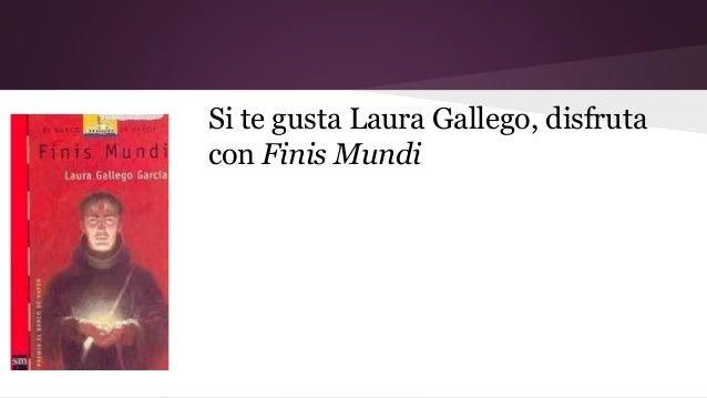 Si te gusta Laura Gallego, disfruta  con Finis Mundi