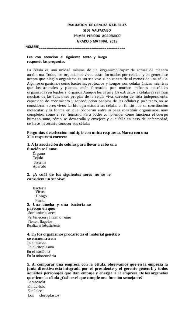 EVALUACION DE CIENCIAS NATURALES SEDE VALPARAISO PRIMER PERIODO ACADEMICO GRADO 5 MATINAL 2015 NOMBRE_____________________...