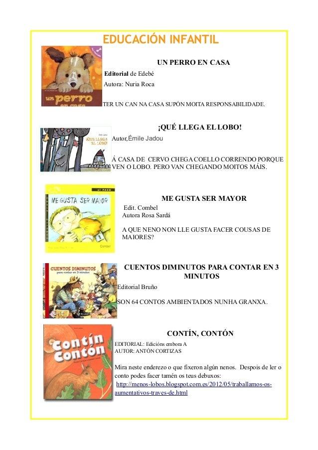 EDUCACIÓN INFANTIL UN PERRO EN CASA Editorial de Edebé Autora: Nuria Roca TER UN CAN NA CASA SUPÓN MOITA RESPONSABILIDADE....
