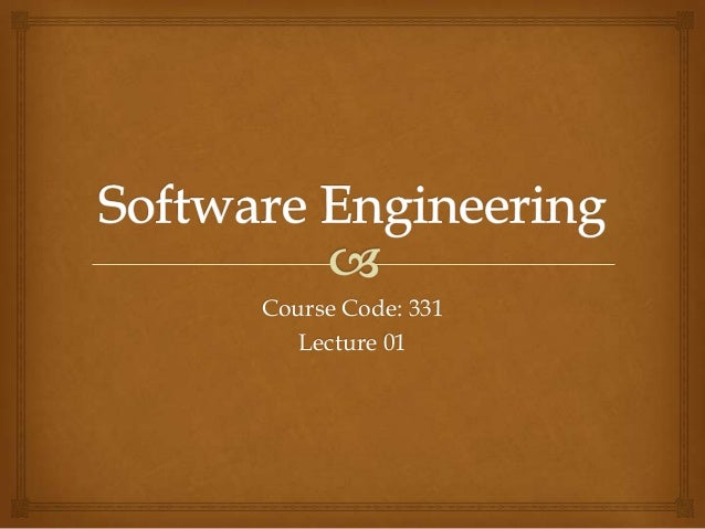 Course Code: 331 Lecture 01